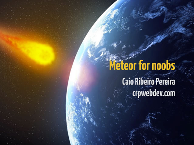 Meteor for Noobs