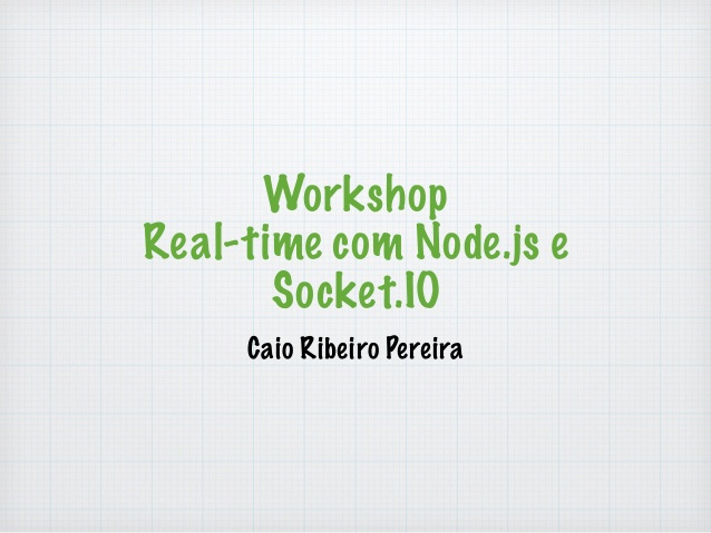 Realtime with Node.js and Socket.IO